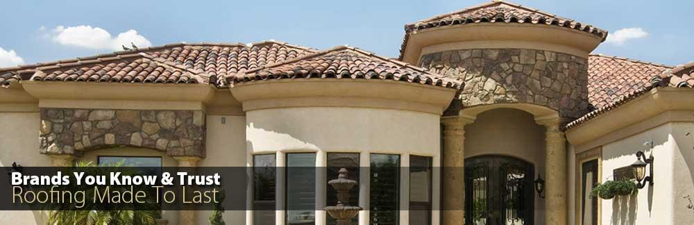 Brands You Know and Trust - Roofing Made to Last!
